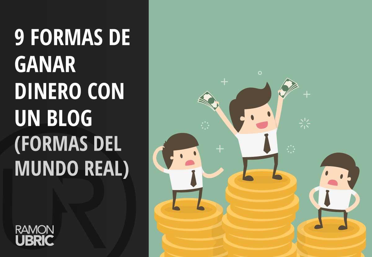 9 formas de ganar dinero con un blog