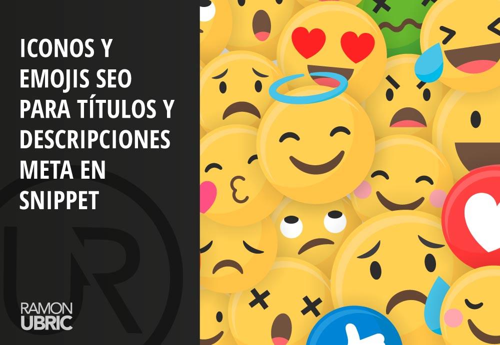Iconos y Emojis SEO para títulos y descripciones meta en snippet