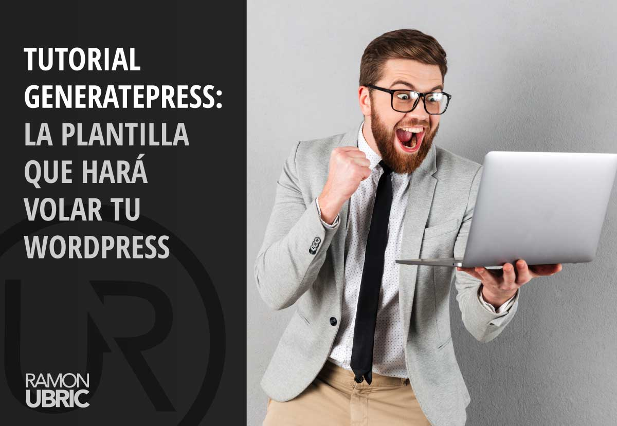 tutorial generatepress plantilla wordpress